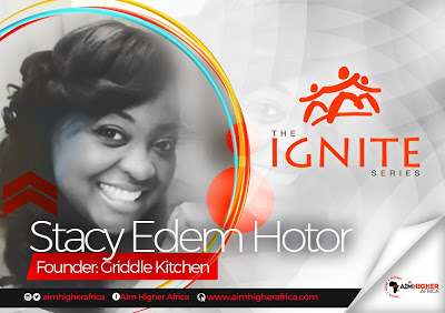 """A Good Name Is Far Better Than Riches"" Stacey Hotor On Aim Higher Africa Ignite Series"
