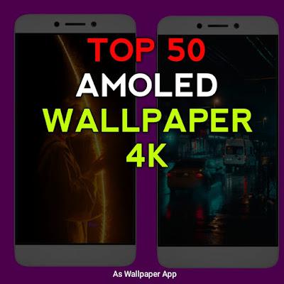 TOP50 Amoled Wallpaper 4k For Mobile