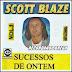 Scott Blaze - Vol. 05 - 2003