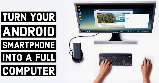 Turn your Android smartphone into a full Computer