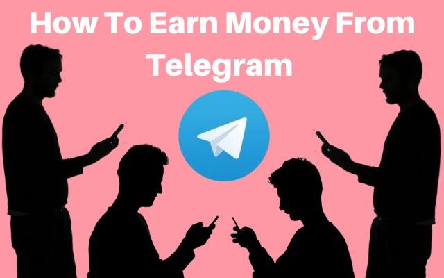 telegram app se paise kaise kamaye, telegram se paise kaise kamaye, ghar baithe paise kaise kamaye