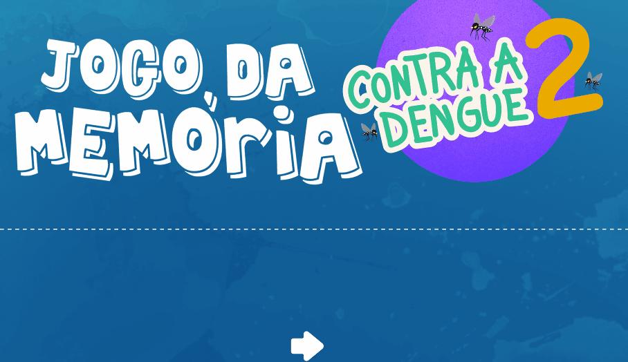 http://portal.ludoeducativo.com.br/pt/play/jogo-da-memoria-contra-dengue-2