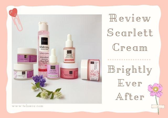 manfaat brightening moisturizer scarlett