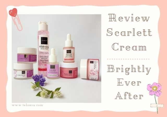 7 Manfaat Scarlett Brightly Ever After Day & Night Cream