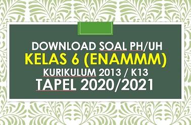 Soal Ph Uh Pjok Kelas 6 Tema 4 K13 Dan Kunci Jawaban Tapel 2020 2021 Informasi Terbaru