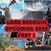 5 Game Android UpComing Terbaik tahun 2020 part 1