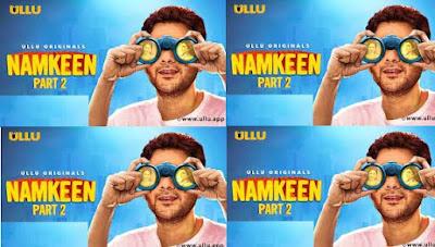 Namkeen Part 2 Web Series