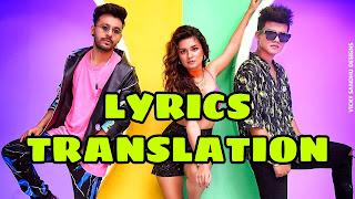 Chocolate Lyrics in English | With Translation | - Tony Kakkar | Riyaz Aly & Avneet Kaur