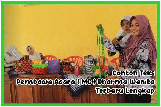 Contoh Teks Pembawa Acara ( MC ) Dharma Wanita Terbaru Lengkap