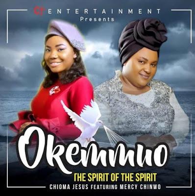Chioma Jesus - Okemmuo Lyrics