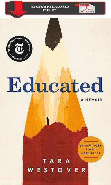 Educated A Memoir - Tara Westover PDF Download E-book Free