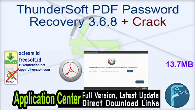 ThunderSoft PDF Password Recovery 3.6.8 + Crack_ ZcTeam.id