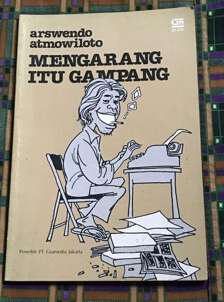 Menurut Arswendo, Mengarang Itu Gampang