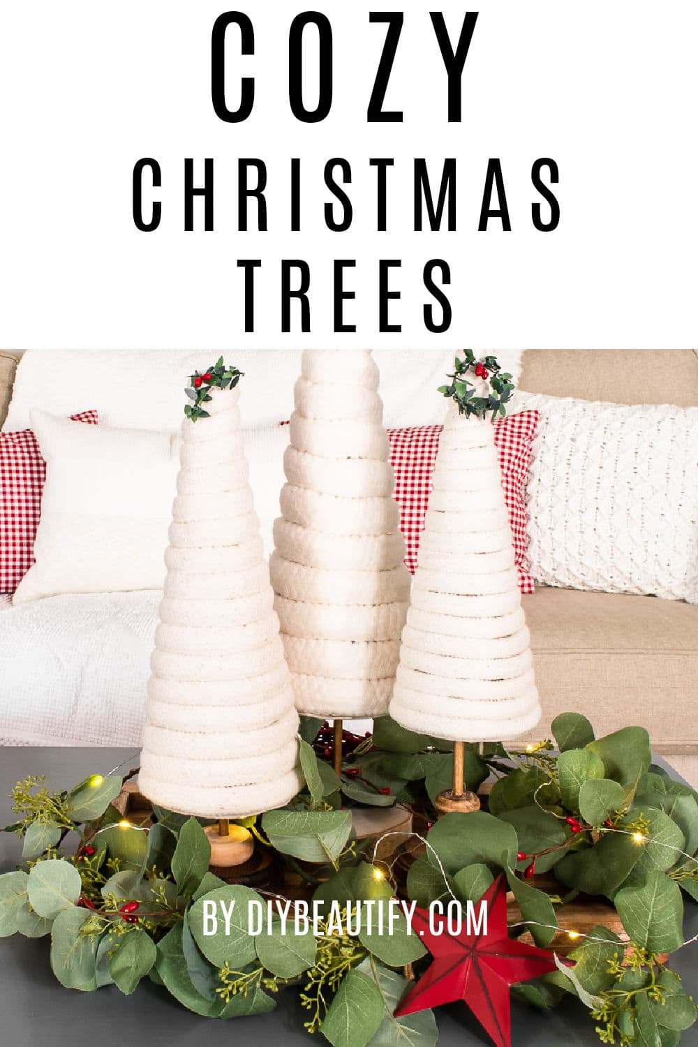 cozy farmhouse Christmas trees made with cotton piping