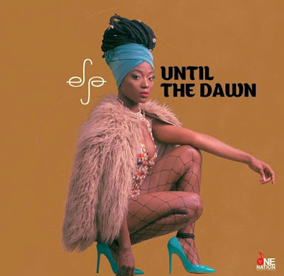 download Efya – Until The Dawn