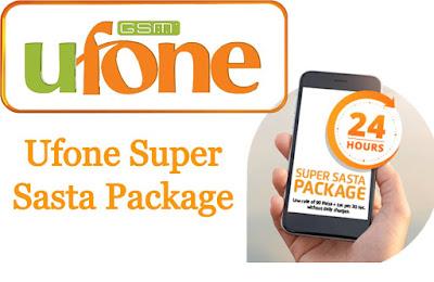 Ufone Super Sasta Package