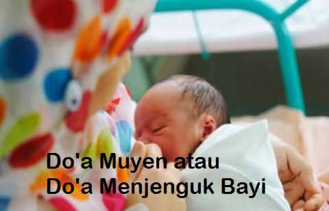 Doa Muyen atau Doa Menjenguk Bayi Baru Lahir Lengkap Arab Latin dan Artinya