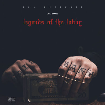 Al-Doe - Legends Of The Lobby - Album Download, Itunes Cover, Official Cover, Album CD Cover Art, Tracklist