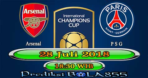 Prediksi Bola855 Arsenal vs Paris Saint Germain 28 Juli 2018