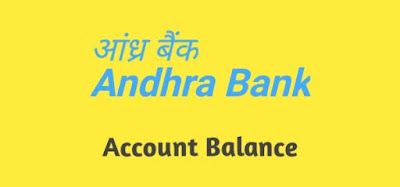 Andhra Bank Balance Check Number, How To Check Andhra Bank Balance