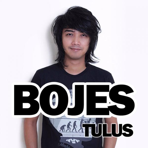 Bojes - Tulus