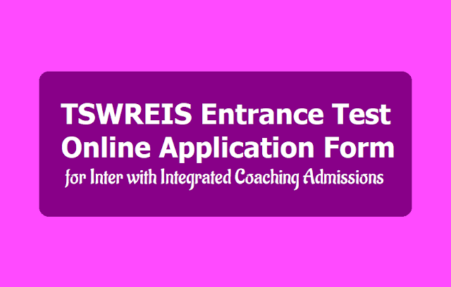 TSWREIS Entrance Test online application form