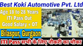 ITI Freshers Candidates Job Vacancy Direct Walk In Interview in Best Koki Automotive Pvt Ltd Bilaspur, Haryana on 20th February 2021