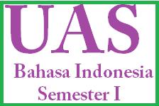 UAS Bahasa Indonesia Kelas 2 SD, Semester 1