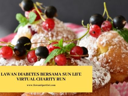 Lawan Diabetes Bersama Sun Life Virtual Charity Run