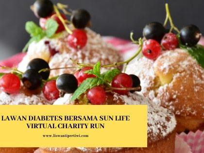 Lawan Diabetes Bersama Sun Life Virtual Charity Run
