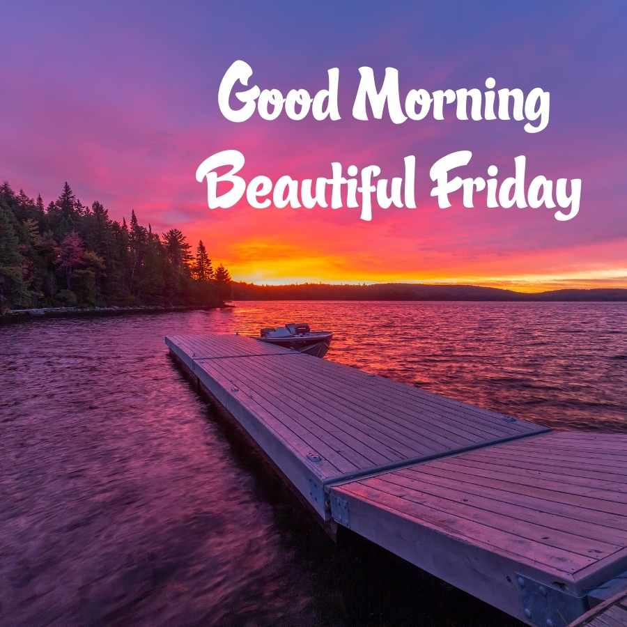 friday good morning quotes with pictures