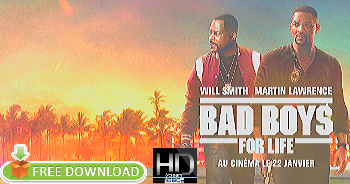 WaTch Bad Boys for Life 2020 Full Movie hd online free download: ^HD..!! Watch Bad Boys for Life 2020 Full Movie hd online free download