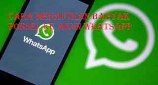 Cara menautkan banyak ponsel di akun Whatsapp Anda, beginilah cara kerja fitur ini