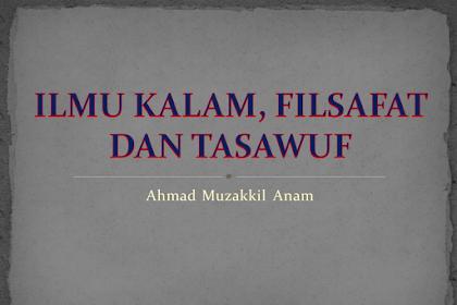 Ilmu Kalam, Filsafat dan Tasawwuf