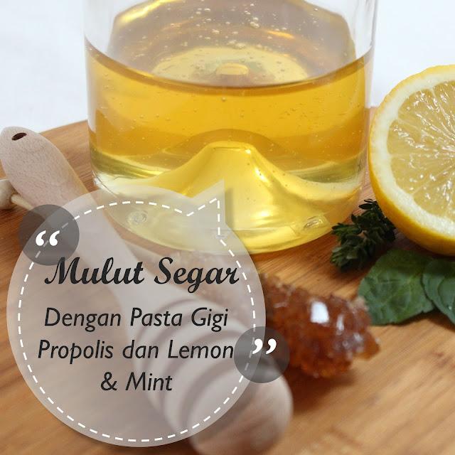 Mulut Tetap Segar di Bulan Puasa dengan Pasta Gigi Daisha Berbahan Propolis, Lemon & Mint