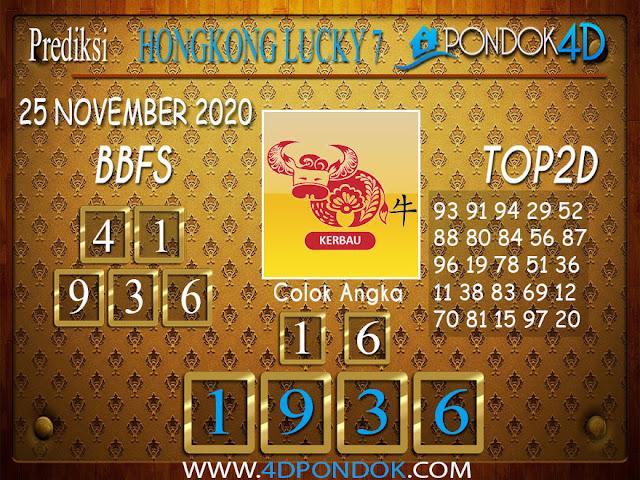 Prediksi Togel HONGKONG LUCKY 7 PONDOK4D 25 NOVEMBER 2020