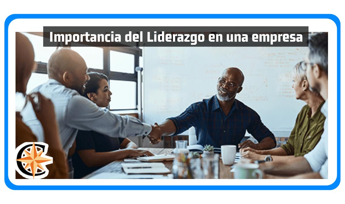 Importancia del Liderazgo en una Empresa
