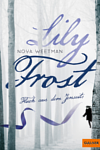https://miss-page-turner.blogspot.com/2017/04/rezension-lily-frost-nova-weetman.html