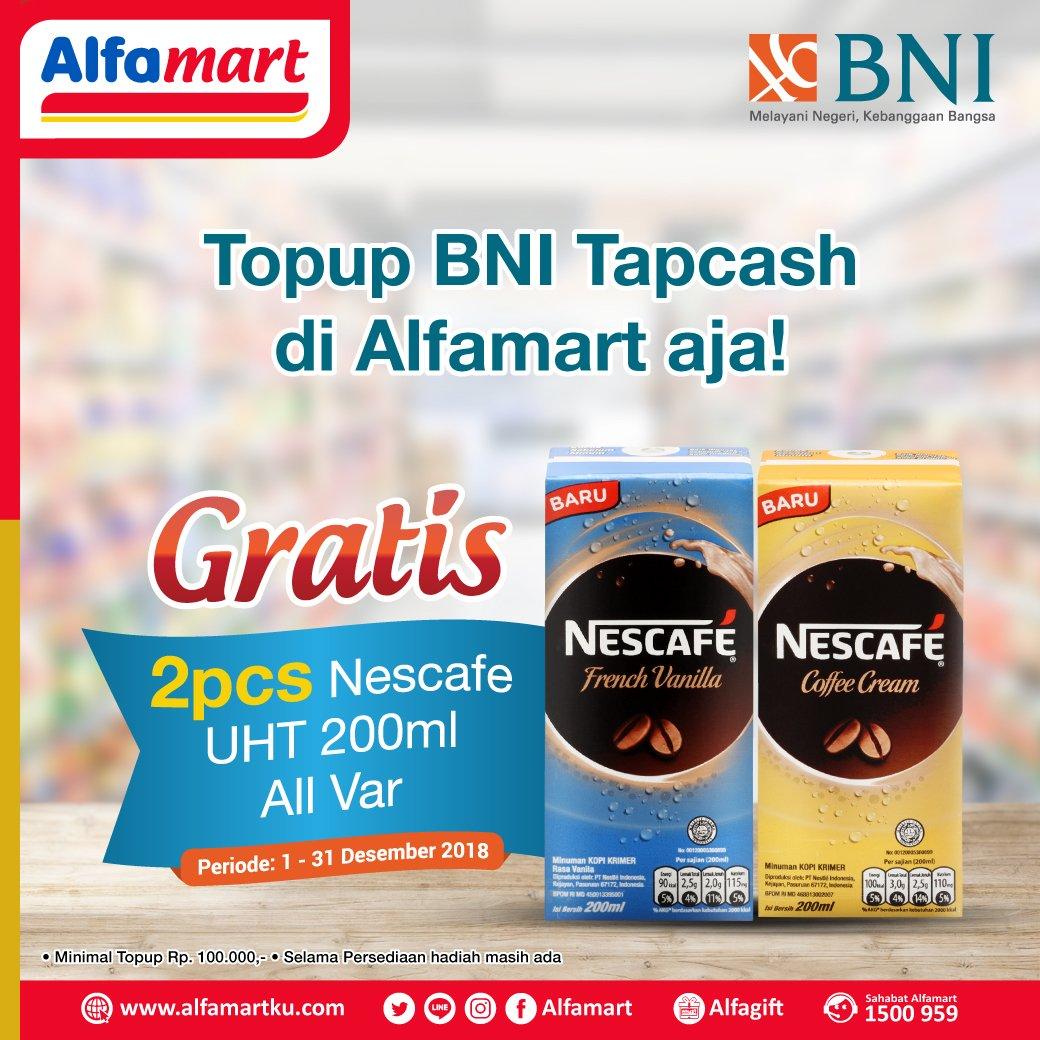 Alfamart - Promo TopUp Tapcash BNI Gratis 2Pcs Nescafe UHT 200ml (s.d 31 Des 2018)