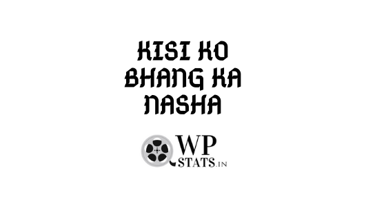 Kisiko bhaang ka nasha hai whatsapp status video download