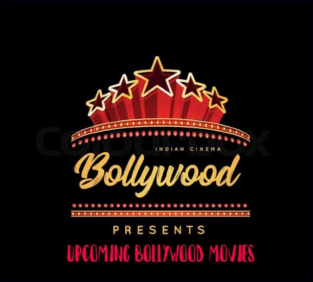 Upcoming Bollywood Movies 2019,2020 Release Dates & Trailer Cast