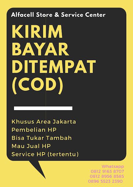 Beli HP bisa kirim dan Bayar di Tempat Jakarta ITC Cempaka Mas