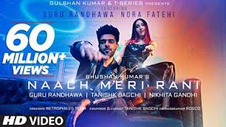 Naach Meri Rani Lyrics Guru Randhawa & Nikhita Gandhi