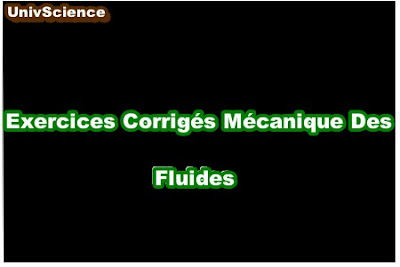 Exercices Corrigés Mécanique Des Fluides .