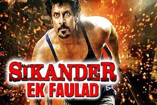 Sikander Ek Faulad (2016) Full Hindi Dubbed Movie Download 300mb
