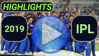 Indian Premier League 2019 Video Highlights