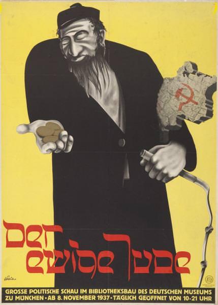 Αφίσα της έκθεσης προπαγάνδας Ο Αιώνιος Εβραίος το 1937. Ο συγγραφέας είναι άγνωστος Το δημοσίευσε χρησιμοποιώντας το ψευδώνυμο John Stalüter