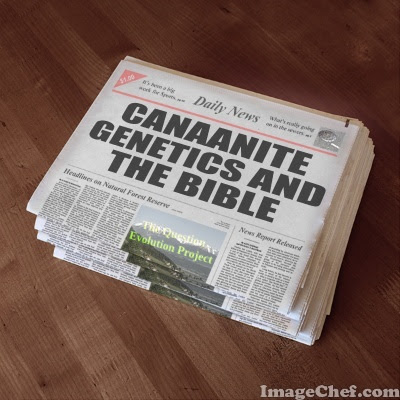 Scoffers denied the historicity and development of the Canaanites, but the Bible has been proven right. Also, their genetics thwart evolutionism.