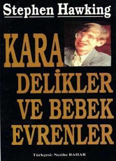 Stephen Hawking - Kara Delikler ve Bebek Evrenler