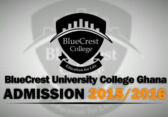 2015 2016 Admissions Bluecrest University College Ghana